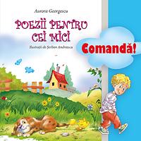 "Comanda acum ""Poezii pentru cei mici"" de Aurora Georgescu"