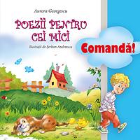 """Comanda acum """"Poezii pentru cei mici"""" de Aurora Georgescu"""